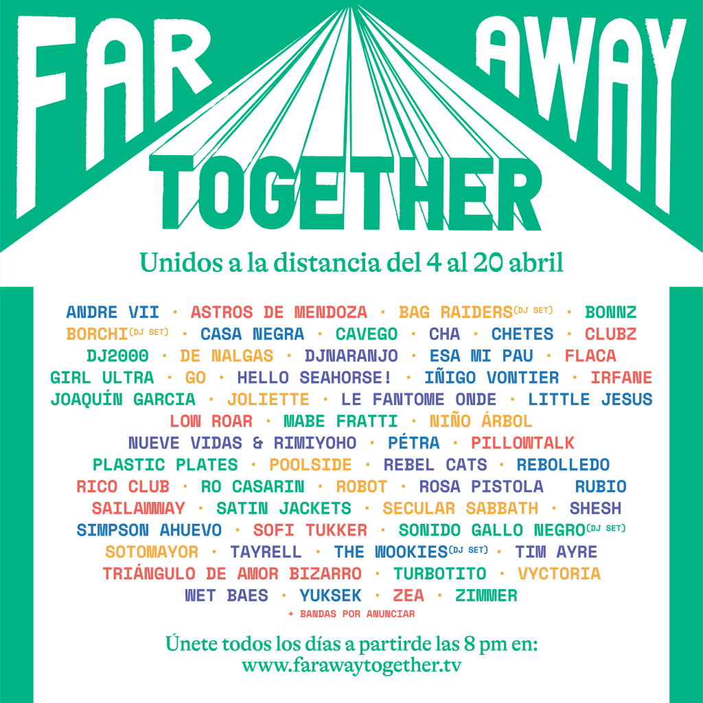 Los artistas del festival Far Away Together