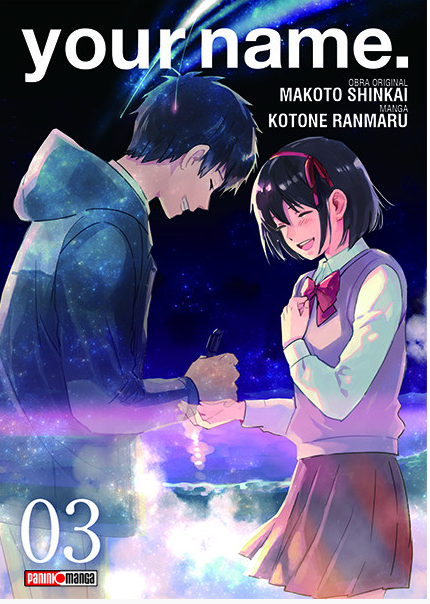 Your Name es un manga japonés de tres tomos que se vende en la Tienda Panini en México.